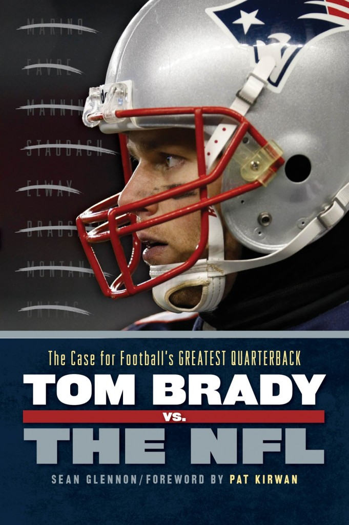 Check Out the New Book: Tom Brady vs. the NFL: The Case for Foo…