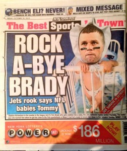 "Jets Rookie: ""NFL babies Tom Brady"""